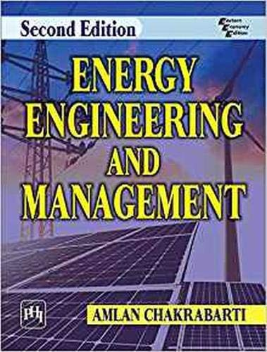 Energy Engineering and Management By Amlan Chakrabarti