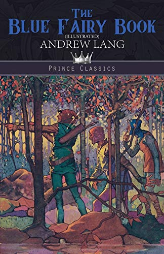 The Blue Fairy Book (Illustrated) By Andrew Lang