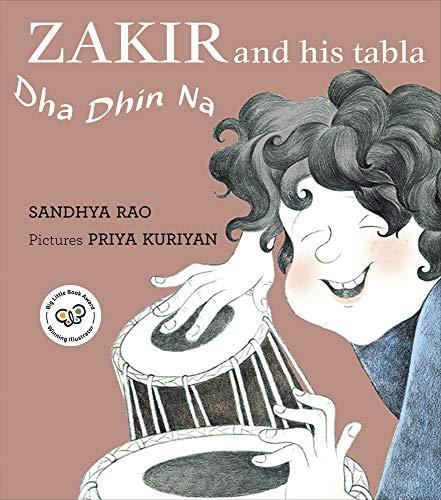 Zakir and His Tabla By Sandhya Rao