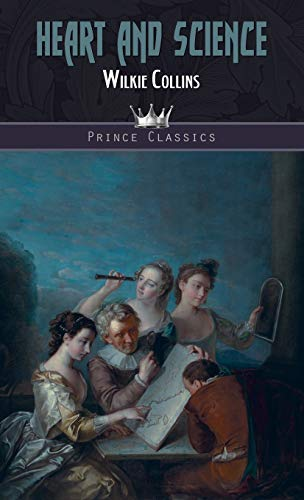 Heart and Science By Wilkie Collins
