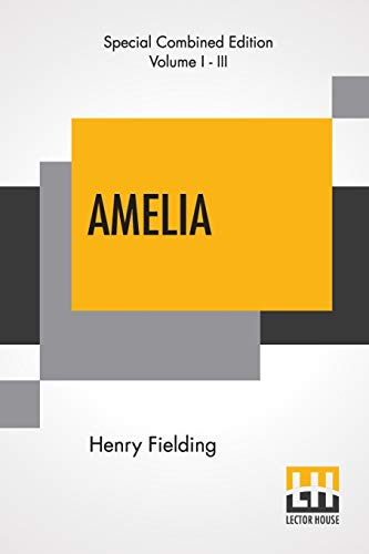 Amelia (Complete) By Henry Fielding