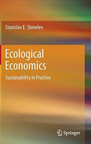 Ecological Economics By Stanislav E. Shmelev