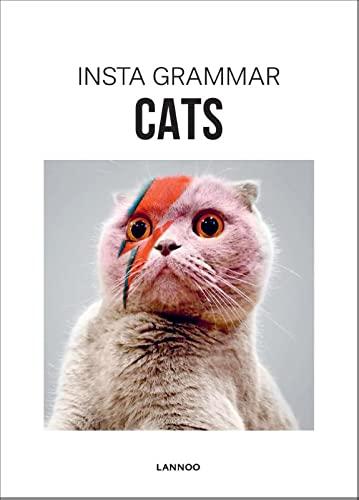 Insta Grammar: Cats Edited by Irene Schampaert