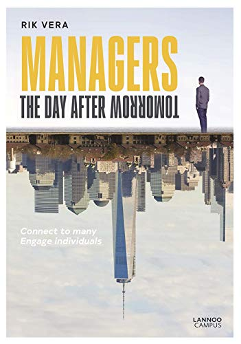 Managers the Day After Tomorrow By Rik Vera