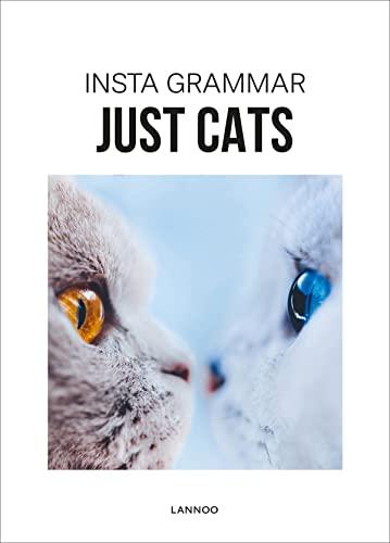 Insta Grammar Just Cats By Irene Schampaert
