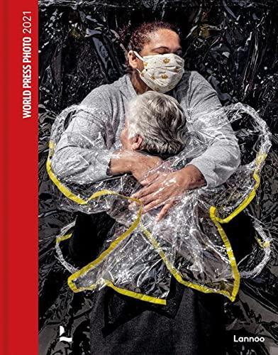 World Press Photo 2021 By World Press Photo Foundation