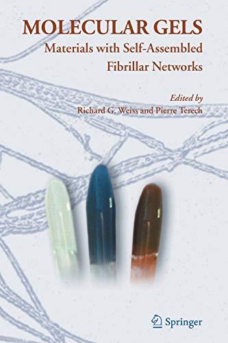 Molecular Gels By Richard G. Weiss