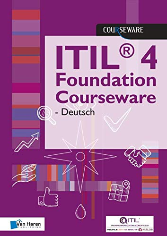 Itil(r) 4 Foundation Courseware - Deutsch By Van Haren Publishing