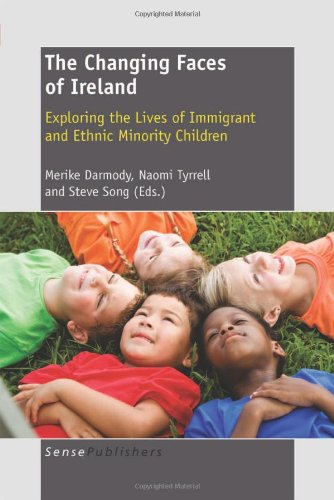 The Changing Faces of Ireland By Volume editor Merike Darmody