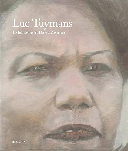 Luc Tuymans: Exhibitions at David Zwirner By Luc Tuymans