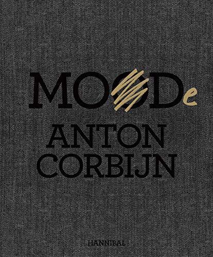 MOOD / MODE By Anton Corbijn