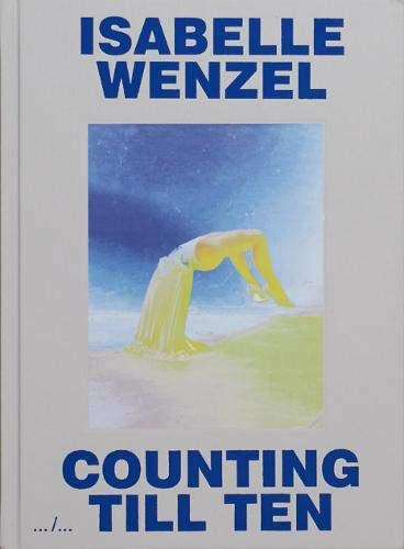 Counting Till Ten By Isabelle Wenzel