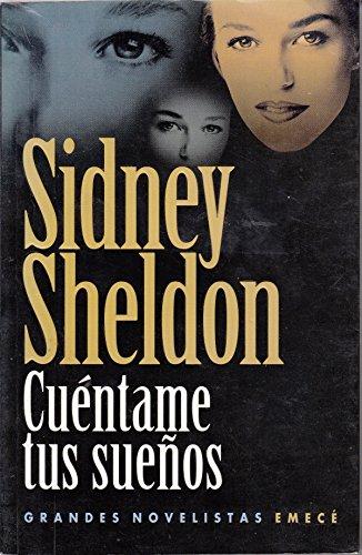 Cuentame Tus Suenos By Sidney Sheldon
