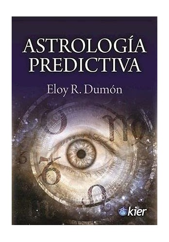 ASTROLOGIA PREDICTIVA By Eloy R. Dumn