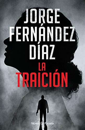 La Traición By Jorge Fernandez Diaz