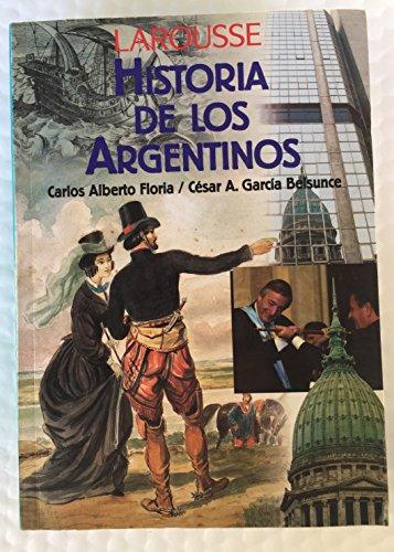 Historia de Los Argentinos By Carlos Floria
