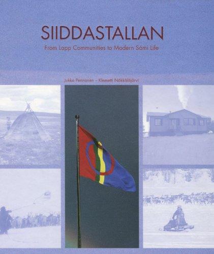 Siiddastallan: from Lapp communities to modern Sámi life