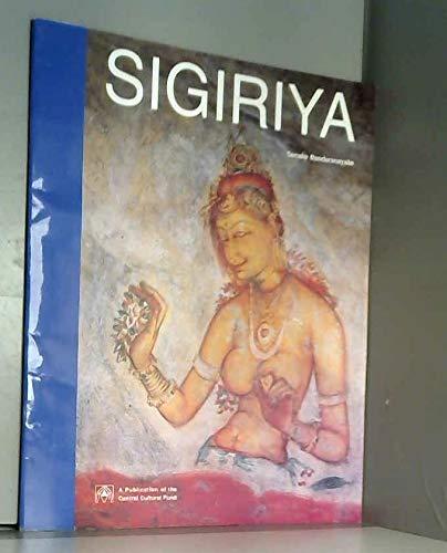 Sigiriya: City, palace, and royal gardens By Senake Bandaranayake