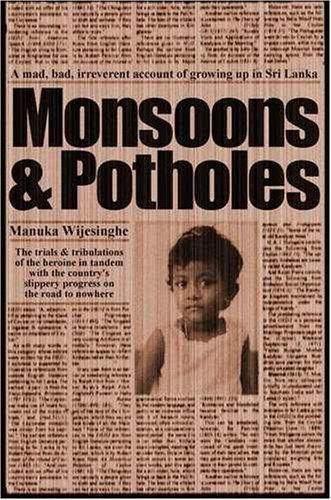 Monsoons and Potholes By Manuka Wijesinghe