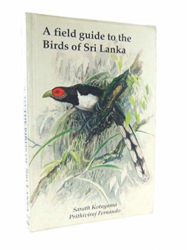 Field Guide to the Birds of Sri Lanka By Sarath Kotagama