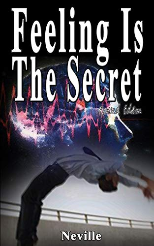 Feeling Is The Secret, Revised Edition By Neville