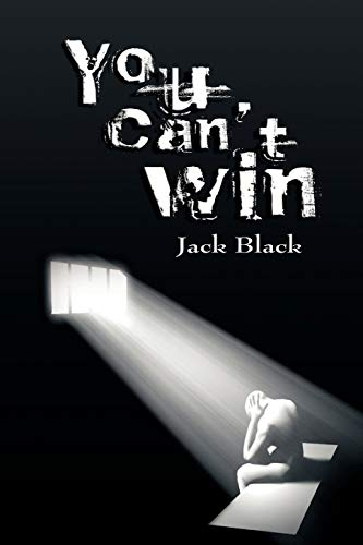 You Can't Win By Jack Black