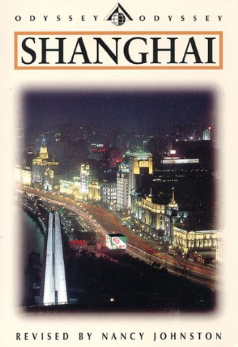 Shanghai (Odyssey Illustrated Guides) by Lynn Pan