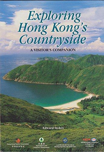 Exploring Hong Kong's Countryside A visitor's companion By Edward Stokes
