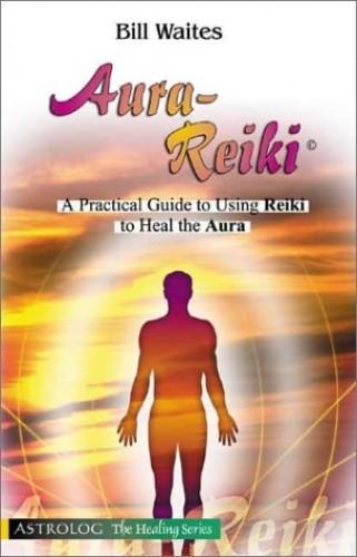 Aura-Reiki By Bill Waites