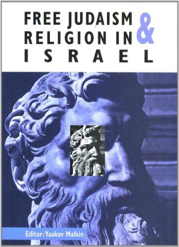 Free Judaism & Religion in Israel By Yehuda Bauer