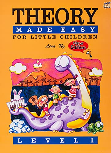 Theory Made Easy For Little Children Level 1 By Lina Ng