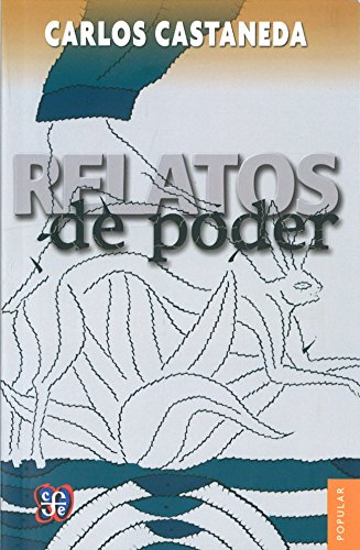 Relatos de Poder By Carlos Castaneda