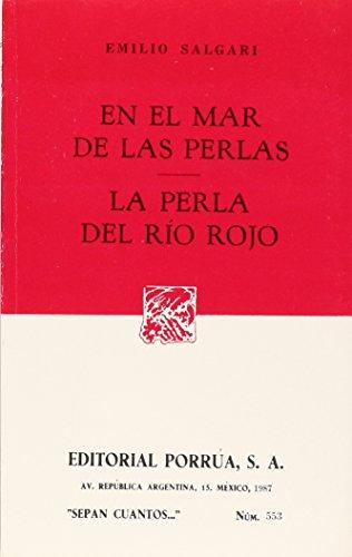 EN EL MAR DE LAS PERLAS (SC553) By EMILIO SALGARI