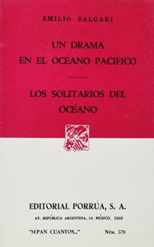 UN DRAMA EN EL OCEANO PACIFICO (SC579) By EMILIO SALGARI