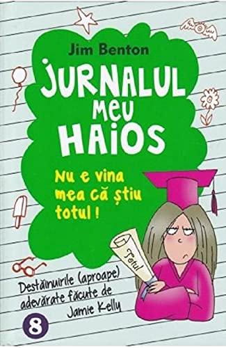 Jurnalul Meu Haios Vol.8 (Romanian Edition) By Jim Benton