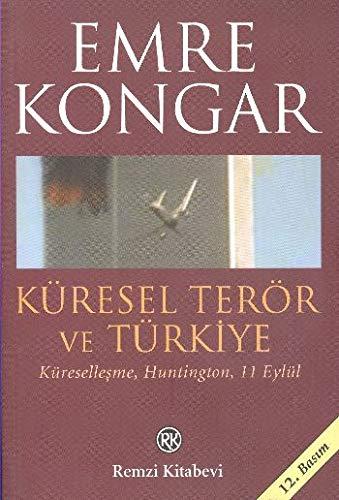 Küresel Terör Ve Türkiye By Emre Kongar