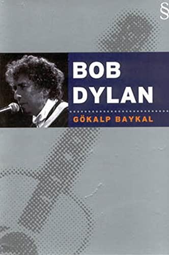 Bob Dylan By Gökalp Baykal