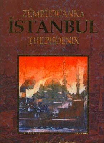Zümrüdüanka Istanbul / The Phoenix By n/a
