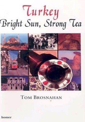 TURKEY BR?GHT SUN STRONG TEA By Kolektif