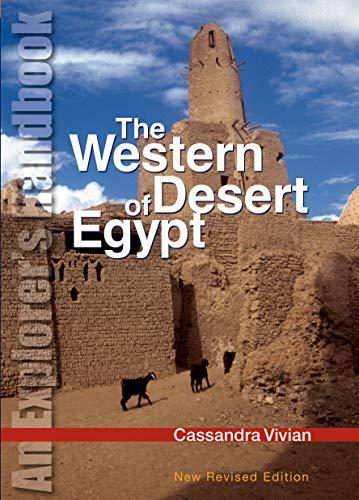 The Western Desert of Egypt By Cassandra Vivian