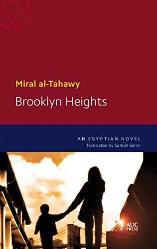 Brooklyn Heights By Assistant Professor of Arabic Miral Al-Tahawy