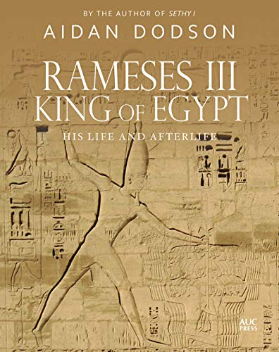 Rameses III, King of Egypt von Aidan Dodson