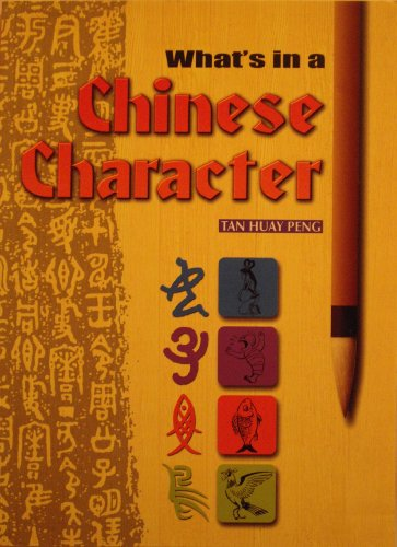 What-039-s-in-a-Chinese-Character-by-Peng-Tan-Huay-9810124384-The-Cheap-Fast-Free
