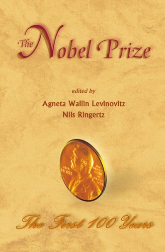 Nobel Prize, The: The First 100 Years By Agneta Wallin Levinovitz
