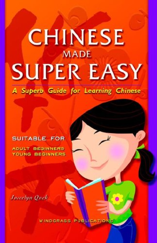 Chinese Made Super Easy By Joscelyn Quek