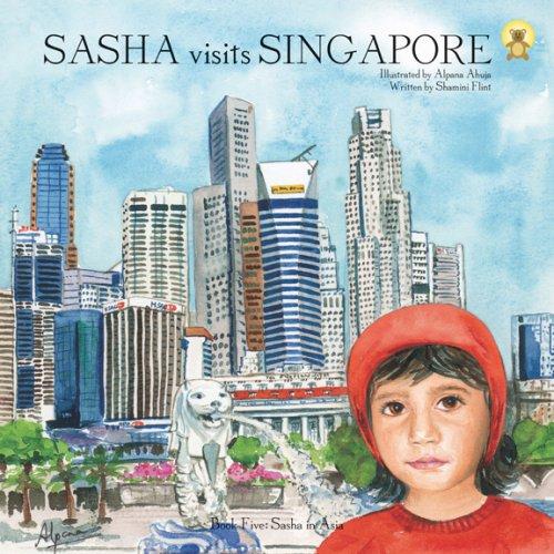 Sasha Visits Singapore By Shamini Flint
