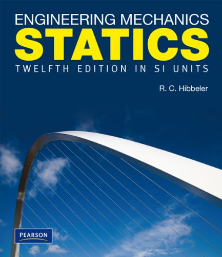 Engineering Mechanics Statics SI By Russell C. Hibbeler