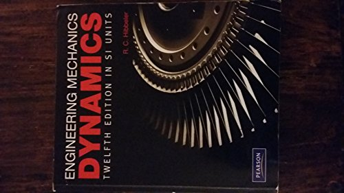 Engineering Mechanics Dynamics SI By Russell C. Hibbeler