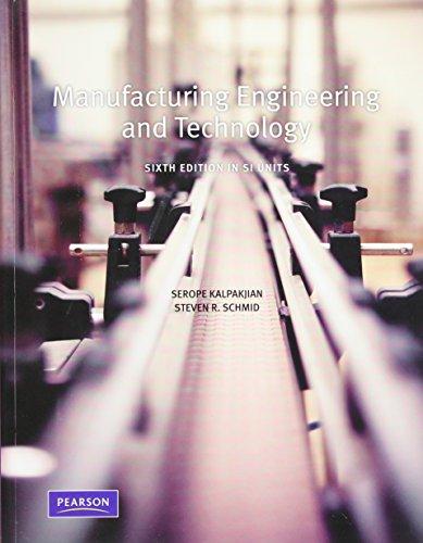 Manufacturing, Engineering and Technology SI By Serope Kalpakjian