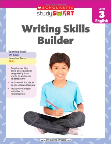 Writing Skills Builder, Level 3 By Scholastic